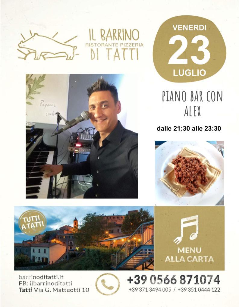 23 luglio - Piano bar con Alex - Il Barrino di Tatti ristorante pizzeria - cucina di stagione e del territorio