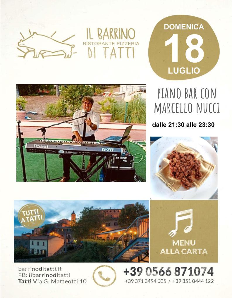 18 luglio - Piano bar con Marcello - Barrino di Tatti