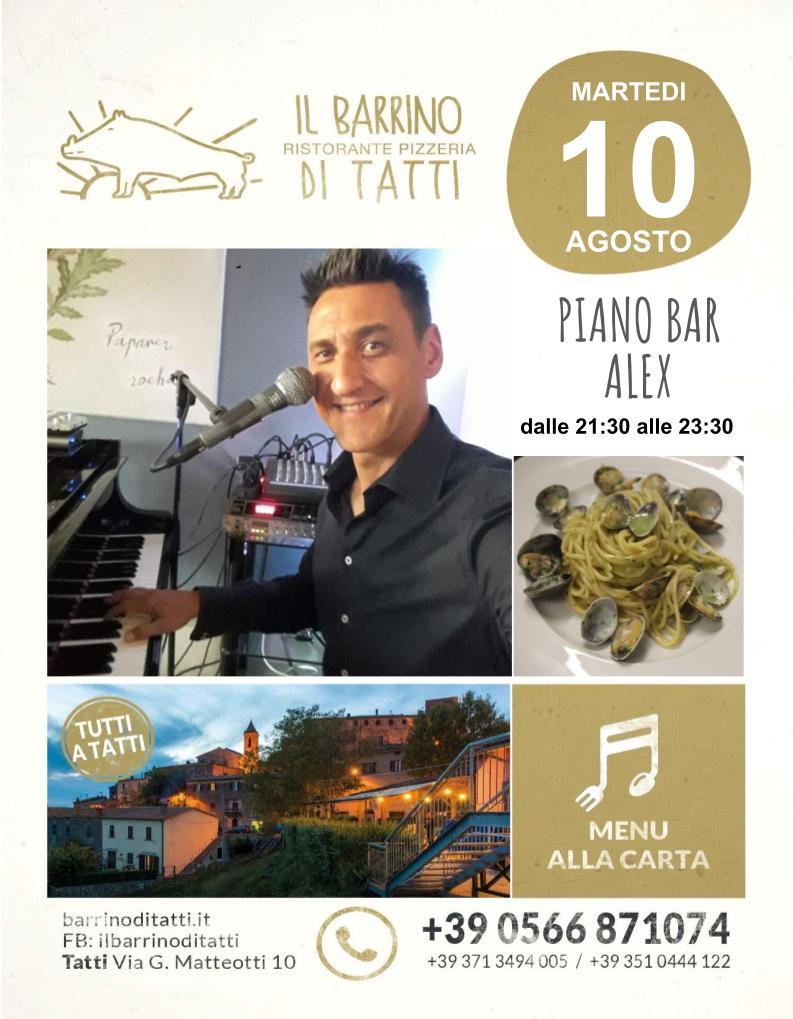 10 agosto 2021 - Piano bar - Il Barrino di Tatti ristorante pizzeria - cucina di stagione e del territorio