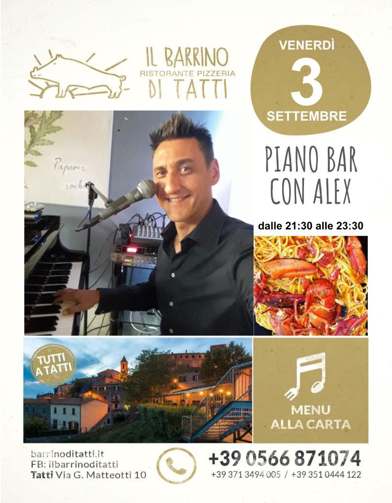 3 settembre 2021 - Piano bar - Il Barrino di Tatti ristorante pizzeria - cucina di stagione e del territorio